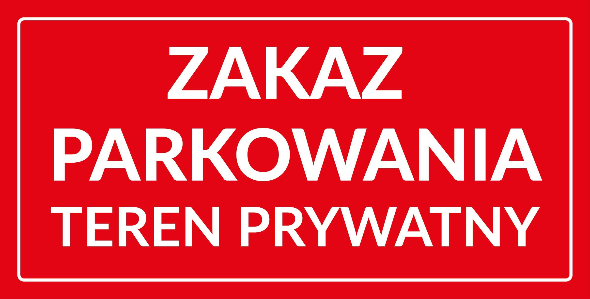 tabliczka zakaz parkowania